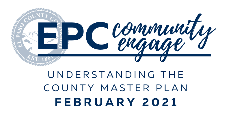 """EPC Community Engage logo with text that reads """"Understanding the County Master Plan"""" February 2021"""